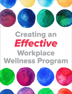 Creating an Effective Workplace Wellness Program
